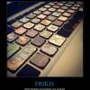 FRIKIS–Ahora también personalizan sus teclados.